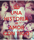 UNA  HISTORIA  DE  AMOR  CON TIGO  - Personalised Poster large