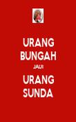 URANG BUNGAH JADI URANG SUNDA - Personalised Poster large