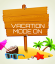 VACATION MODE ON    - Personalised Poster large