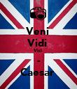 Veni  Vidi  Vici  - Caesar  - Personalised Poster large