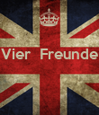 Vier  Freunde    - Personalised Poster large