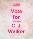 Vote for Madam C. J. Walker - Personalised Poster large