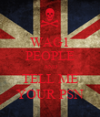 WAG1 PEOPLE AND TELL ME YOUR PSN - Personalised Poster large