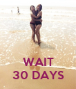 WAIT 30 DAYS - Personalised Poster large