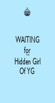 WAITING for Five Hidden Girl Of YG  - Personalised Poster large