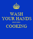 WASH YOUR HANDS BEFORE COOKING  - Personalised Poster large
