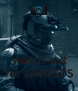 watch out for GHOSTS - Personalised Poster large