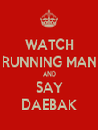 WATCH RUNNING MAN AND SAY DAEBAK - Personalised Poster large