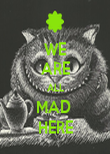 WE ARE ALL MAD  HERE - Personalised Poster large