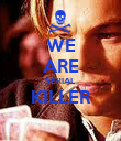 WE ARE SERIAL KILLER  - Personalised Poster large