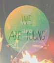 we  are young   - Personalised Poster large
