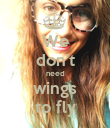 We don't need wings to fly - Personalised Poster large