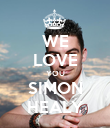 WE LOVE YOU SIMON HEALY - Personalised Poster large