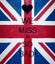 WE MISS 5B SO BAD! - Personalised Poster large