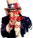WE NEED  YOU  - Personalised Poster large