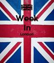 Week In London   - Personalised Poster large