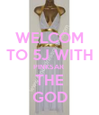 WELCOM TO 5J WITH PINKSAR  THE GOD - Personalised Poster large
