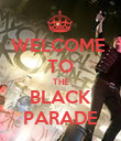 WELCOME  TO THE BLACK PARADE - Personalised Poster large