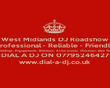West Midlands DJ Roadshow Professional - Reliable - Friendly Weddings, Engagements, Birthdays, Asian events, Christmas, New Year DIAL A DJ ON 07795246427 www.dial-a-dj.co.uk - Personalised Poster large