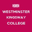 WESTMINSTER KINGSWAY COLLEGE  - Personalised Poster large