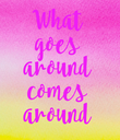 What goes around comes around - Personalised Large Wall Decal