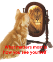 What matters most is how you see yourself - Personalised Poster large