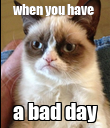 when you have  a bad day - Personalised Poster large
