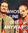 WHOSE LINE  IS IT ANYWAY - Personalised Poster large