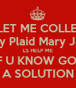 WHY SORORITY LIFE DON'T LET ME COLLECT FROM DESIGN ITERSHIP??  Sassy Plaid Mary Janes  LS HELP ME IF U KNOW GOT A SOLUTION - Personalised Poster large