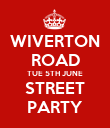 WIVERTON ROAD TUE 5TH JUNE STREET PARTY - Personalised Poster large