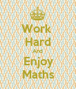 Work  Hard And  Enjoy Maths - Personalised Poster large