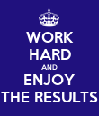 WORK HARD AND ENJOY THE RESULTS - Personalised Poster large