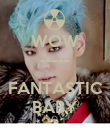 WOW -----  FANTASTIC BABY - Personalised Poster large