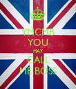 YMCMB YOU MAY CALL ME BOSS - Personalised Poster large