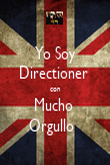 Yo Soy Directioner  con Mucho  Orgullo   - Personalised Poster large