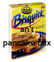 you an't got no pancake mix  - Personalised Poster large