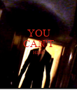 YOU CAN'T HIDE   - Personalised Poster large