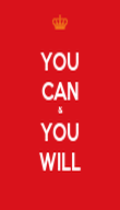 YOU CAN & YOU WILL - Personalised Poster large