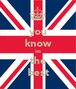 you know im the best - Personalised Poster large