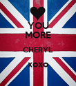 YOU MORE CHERYL xoxo  - Personalised Poster large
