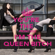 YOU'RE  THE  PRINCESS I'M THE QUEEN BITCH - Personalised Poster large