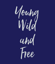Young Wild and Free - Personalised Large Wall Decal