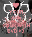 YOUR ARE NOT ALONE YOUR WITH BVB <3 - Personalised Poster large