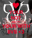 YOUR NOT ALONE YOUR WITH BVB <3 - Personalised Poster large