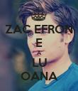 ZAC EFRON E A LU OANA - Personalised Poster large