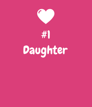 #1 Daughter    - Personalised Poster large