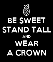 BE SWEET STAND TALL AND WEAR A CROWN - Personalised Large Wall Decal