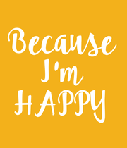 Because I'm HAPPY - Personalised Large Wall Decal