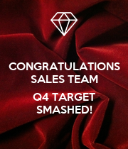 CONGRATULATIONS SALES TEAM  Q4 TARGET SMASHED! - Personalised Large Wall Decal