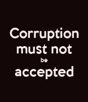 Corruption must not be accepted  - Personalised Poster large